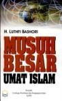 musuh besar umat islam
